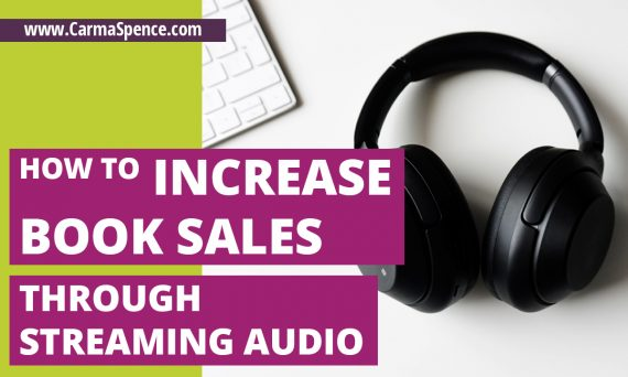 How to Increase Book Sales Through Streaming Audio