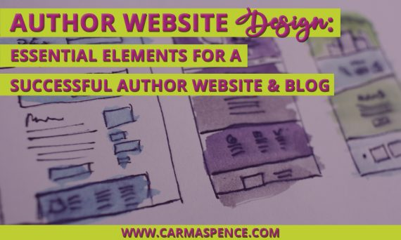 Author Website Design: Essential Elements for a Successful Author Website & Blog