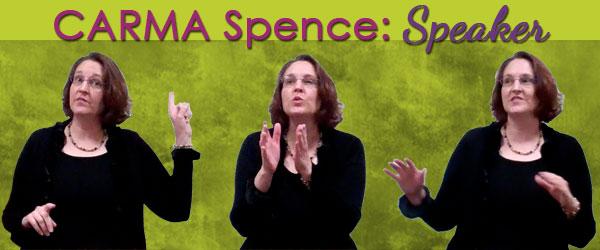 Carma Spence: Speaker
