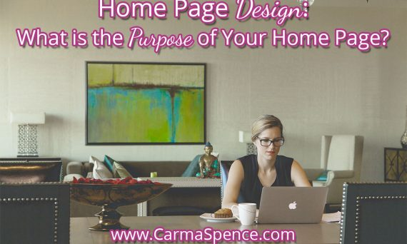 Home Page Design: What is the purpose of your home page?