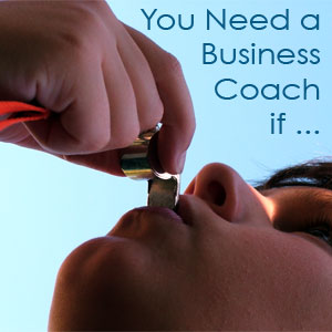 You Need a Business Coach if
