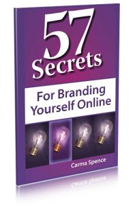 57 Secrets for Branding Yourself Online