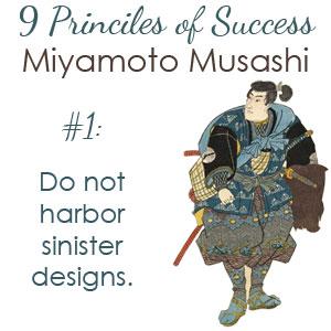 Miyamoto Musashi, Rule 1