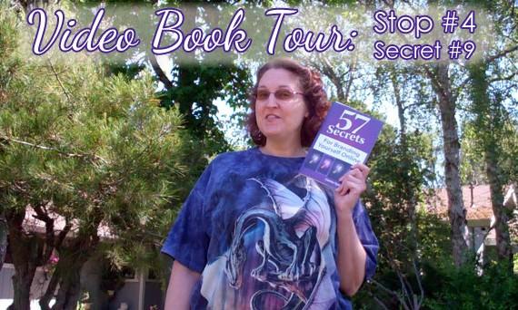 Carma Spence Video Book Tour, Stop #4, Secret #9