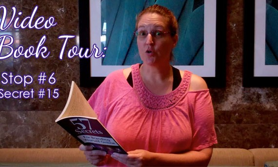 Online Branding Video Book Tour: Stop #6, Secret #15
