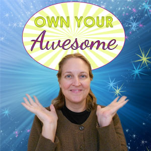 own your awesome