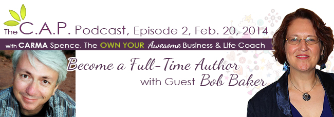 Bob Baker on the C.A.P. Podcast