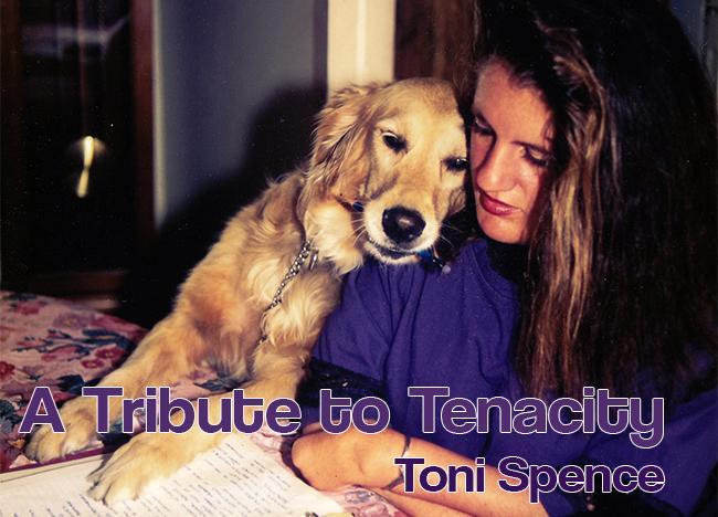 Toni Spence A Tribute to Tenacity