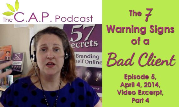 Part 4, 7 Warning Signs of a Bad Client