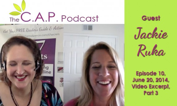 Jackie Ruka on The C.A.P. Podcast, Part 3