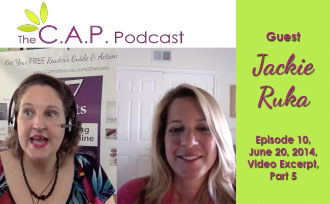 Jackie Ruka on The C.A.P. Podcast, Part 5