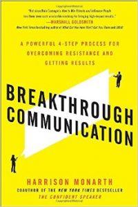 Breakthrough Communication by Harrison Monarth