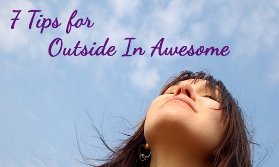 7 Tips for Outside In Awesome