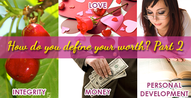 Integrity, Love, Money, Personal Development