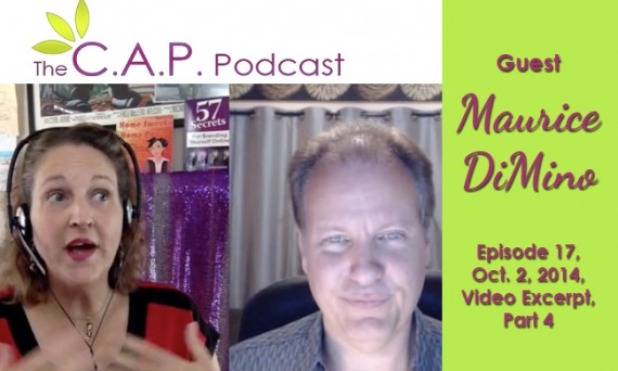 Maurice DiMino on The C.A.P. Podcast, Part 4