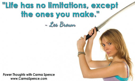 Only you make your limitations