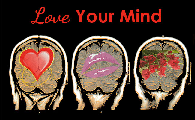 Love your mind