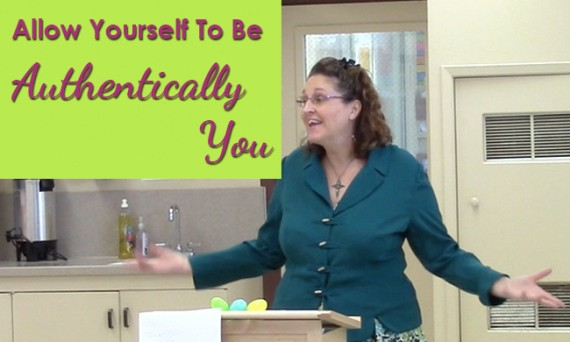 Allow Yourself To Be Authentically You