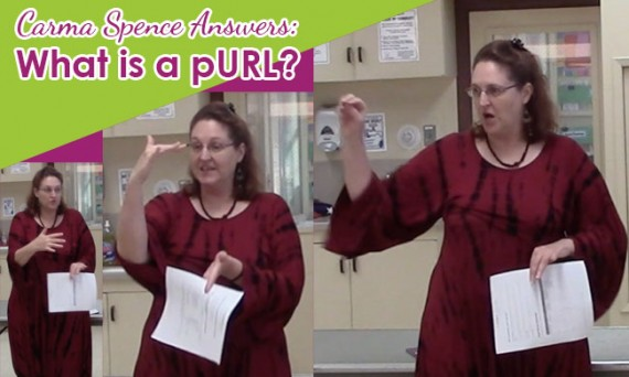 Carma Spence Answers: What is a pURL?