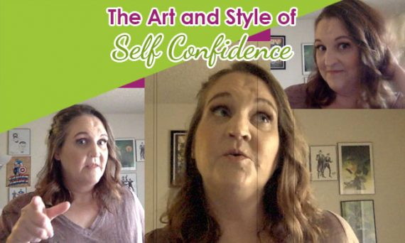 The Art and Style of Self Confidence