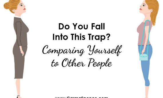 Do You Fall Into This Trap? Comparing Yourself to Other People