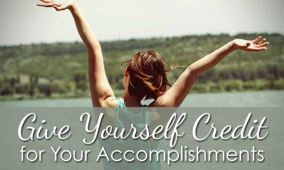 Give Yourself Credit for Your Accomplishments