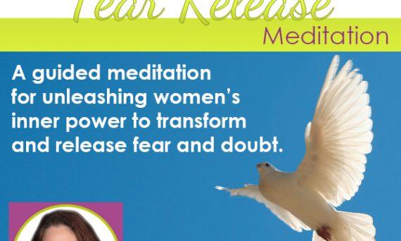 Magical Fear Release Meditation