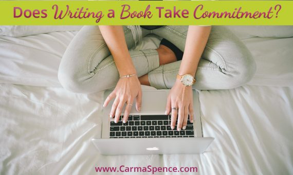Does Writing a Book Take Commitment?