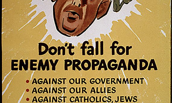 Don't fall for enemy propoganda WWII poster