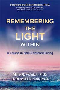 Remembering the Light Within by Mary and H. Ronald Hulnick