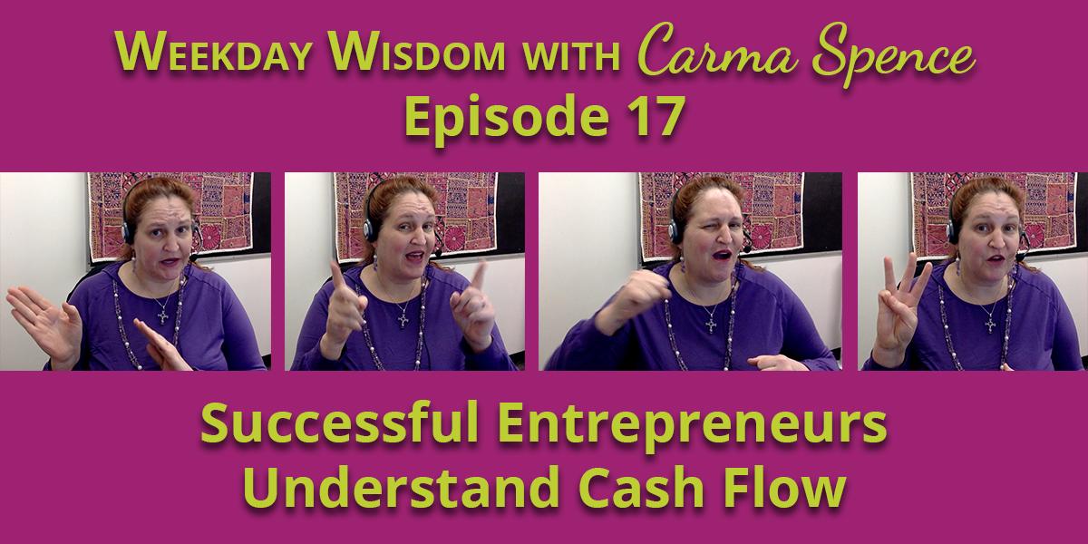 Successful entrepreneurs understand cash flow