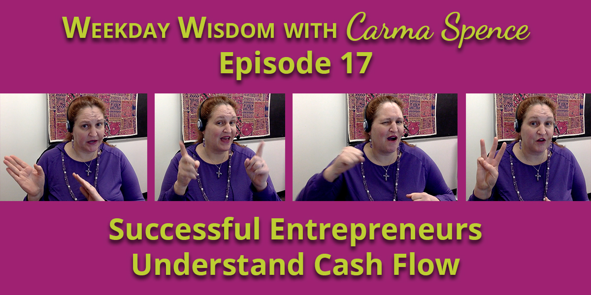 Successful entrepreneurs understand cash flow