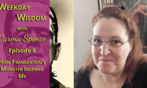 Weekday Wisdom with Carma Spence Episode 8