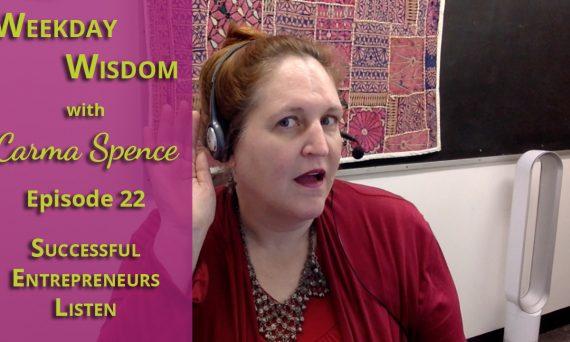 Weekday Wisdom with Carma Spence Episode 22