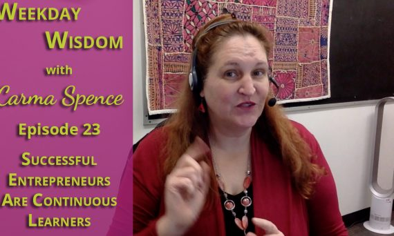 Weekday Wisdom with Carma Spence Episode 23
