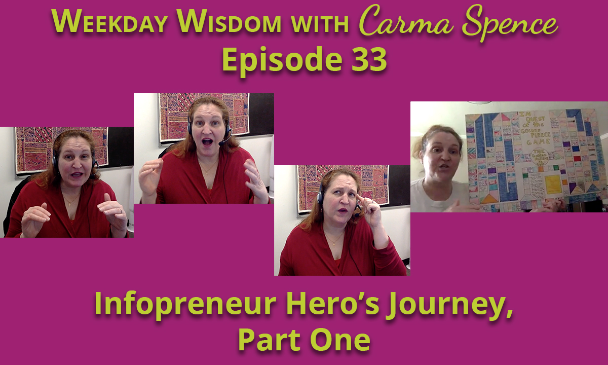 The Infopreneur Hero's Journey, Part 1