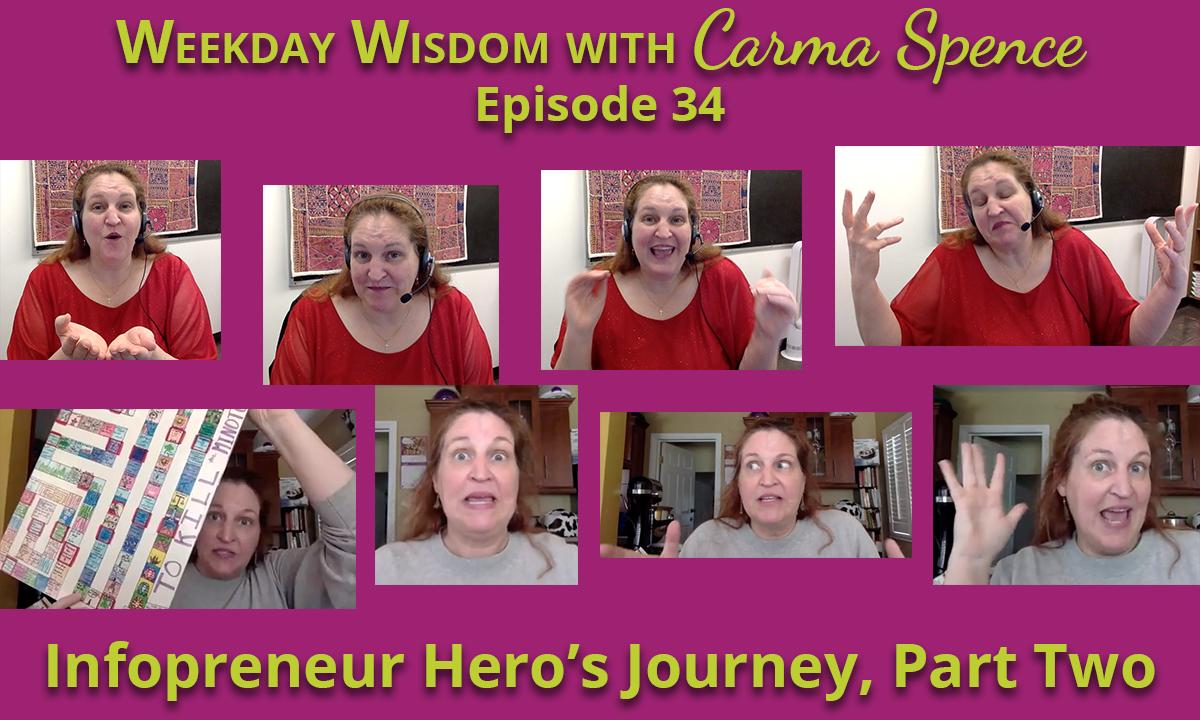 The Infopreneur Hero's Journey, Part 2
