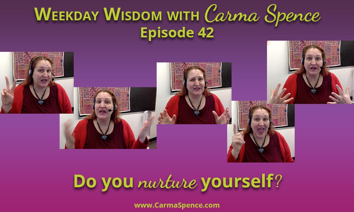 Do you take time to nurture yourself?