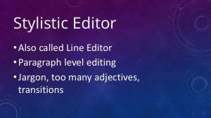 Stylistic Editor Slide