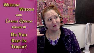 Weekday Wisdom with Carma Spence Episode 48