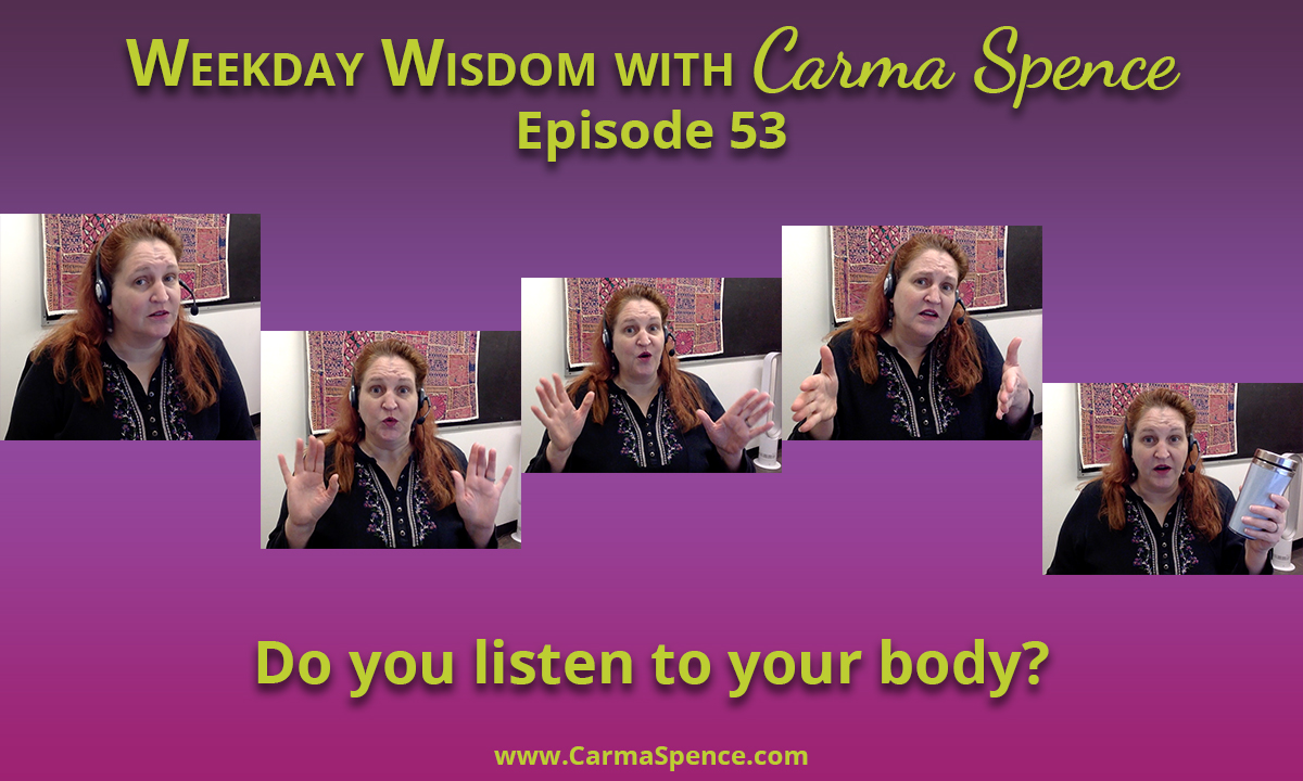 Do you listen to your body?