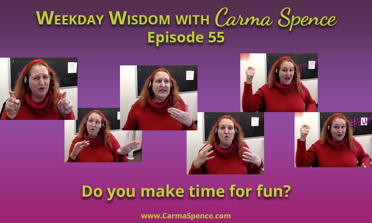 Do you make time for fun?