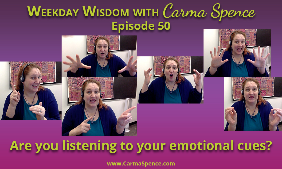 Are you listening to your emotional cues?