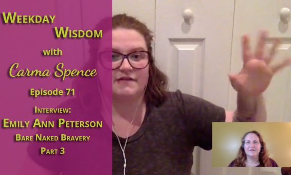 Emily Ann Peterson on Weekday Wisdom with Carma Spence