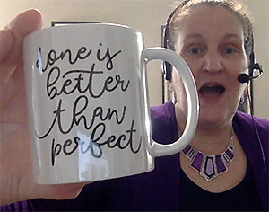 mug with the phrase done is better than perfect