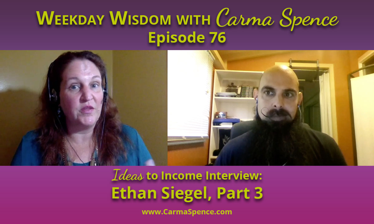 Ethan Siegel on the Weekday Wisdom with Carma Spence Par 3