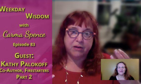 Kathy Palokoff on Weekday Wisdom with Carma Spence