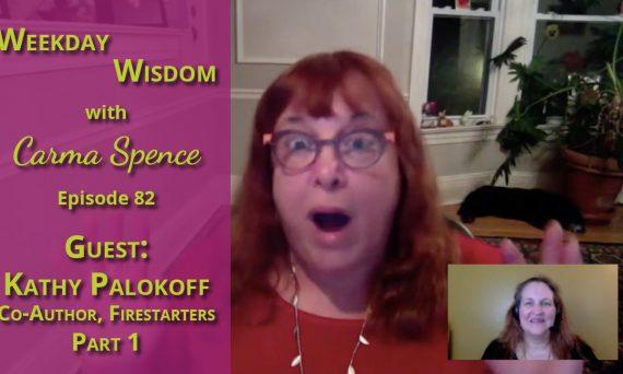 Kathy Palokoff on Weekday Wisdom, Episode 82