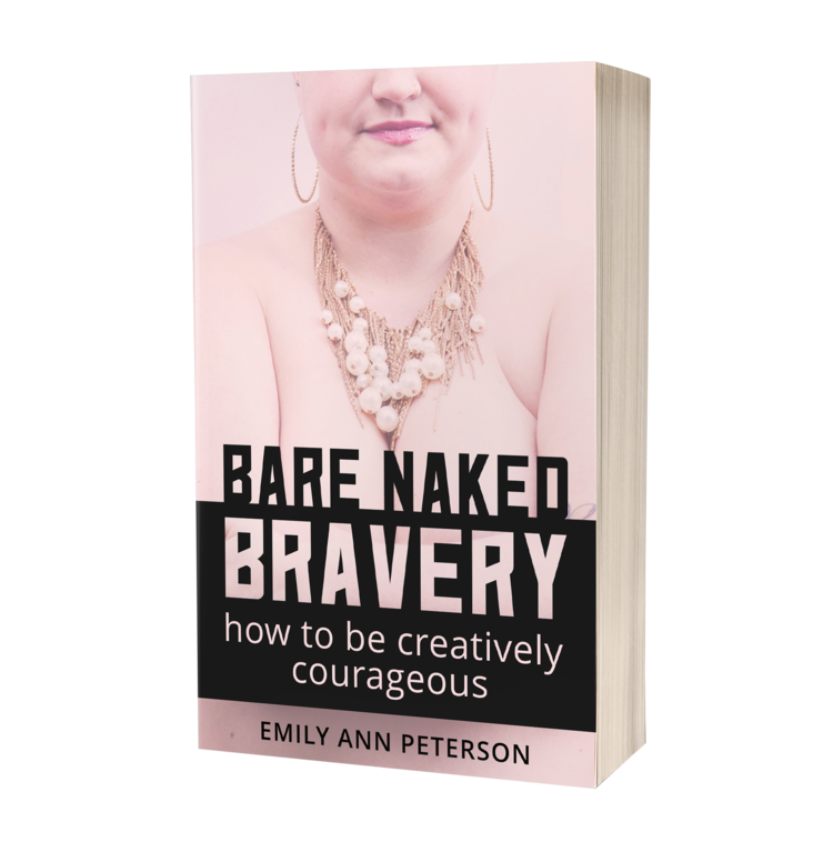 Bare Naked Bravery by Emily Ann Peterson