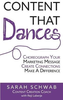 Content that Dances by Sarah Schwab